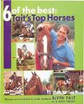 6 of the Best: Tait's Top Horses
