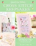 Quick to Stitch Cross Stitch Keepsakes