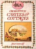 Cross-Stitch Castles and Cottages