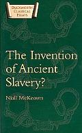 Invention of Ancient Slavery