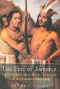 Epic Of America An Introduction To Rafael Landivar And The Rusticatio Mexicana