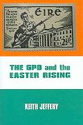 Gpo And the Easter Rising