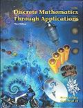 Discrete Mathematics Through Applications