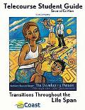Telecourse Study Guide for the Developing Person Through the Life Span, 6e