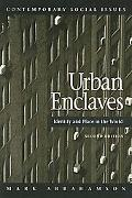 Urban Enclaves Identity And Place in America