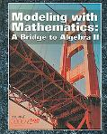 Modeling With Mathematics A Bridge to Algebra II