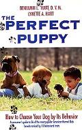 Perfect Puppy: How to Choose Your Dog by Its Behavior - Benjamin L. Hart - Paperback
