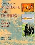 Introduction to Wildlife and Fisheries An Integrated Approach