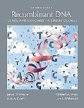 Recombinant DNA: Genes and Genomes - A Short Course, Third Edition (Watson, Recombinant DNA)