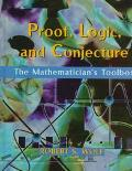 Proof, Logic, and Conjecture The Mathematician's Toolbox