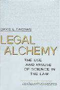 Legal Alchemy