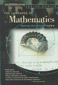 Language of Mathematics: Making the Invisible Visible - Keith J. Devlin - Hardcover