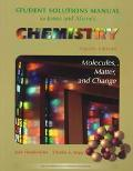 Student Solutions Manual for Jones and Atkins's Chemistry Molecules, Matter, and Change