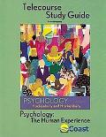 Telecourse Study Guide to Accompany Psychology The Human Experience
