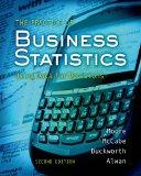 The Practice of Business Statistics: Using Data for Decisions