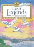 Irish Legends for Children - Yvonne Carroll - Hardcover