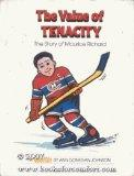 The Value of Tenacity: The Story of Maurice Richard