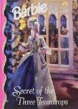 Secret of the Three Teardrops (Barbie)