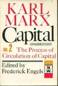 Capitala a Critique of Political Economy Volume II the Process of circulation of Capital