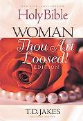 Holy Bible: Woman, Thou Art Loosed! Edition