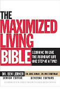 Maximized Living Bible New Century Version Learning to Live the Abundant Life One Step at a ...