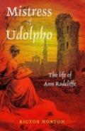 Mistress of Udolpho The Life of Ann Radcliffe
