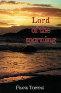 Lord of the Morning
