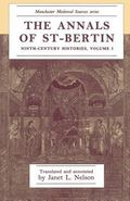 Annals of St-Bertin: Ninth-Century Histories, Vol. 1