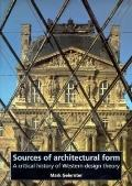 Sources of Architectural Form A Critical History of Western Design Theory