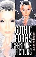 Gothic Forms of Feminine Fiction