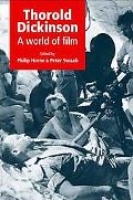 Thorold Dickinson: A World of Film