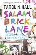 Salaam Brick Lane A Year in the New East End