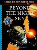 Beyond the Night Sky