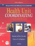 Skills Practice Manual to Accompany Health Unit Coordinating