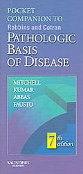 Pocket Companion To Robbins and Cotran Pathologic Basis Of Disease