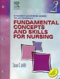 Fundamental Concepts & Skills For Nursing Virtual Clinical Excursions - Medical-Surgical for...