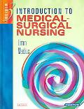 Introduction to Medical-Surgical Nursing, Virtual Clinical Excursions 2.0, and Study Guide P...