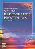 Fundamentals of Special Radiographic Procedures