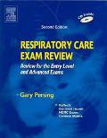 Respiratory Care Exam Review Review for the Entry Level and Advanced Exams