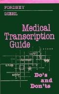 Medical Transcription Guide Do's and Don'ts