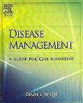 Disease Management A Guide For Case Managers