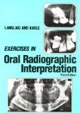 Exercises in Oral Radiographic Interpretation