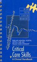 Critical Care Skills: A Clinical Handbook, 1e
