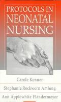 Protocols in Neonatal Nursing