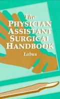 Physician Assistant Surgical Handbook