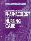 Lehne Pharmacology for Nursing Care