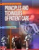 Principles and Techniques of Patient Care, 2e