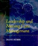 Leadership and Nursing Care Management, 2e
