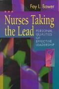 Nurses Taking the Lead Personal Qualities of Effective Leadership