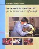 Veterinary Dentistry for the Technician & Office Staff